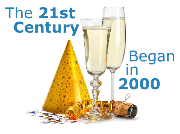 The 21st Century Began in 2000