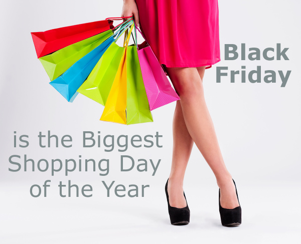 Black Friday is the Biggest Shopping Day of the Year
