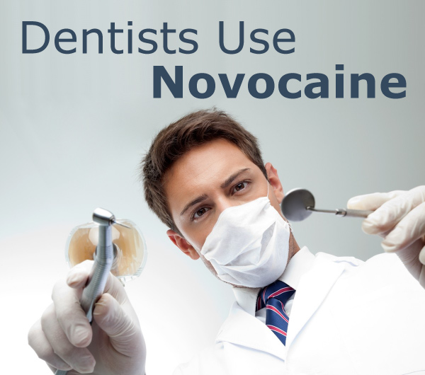 Dentists Use Novocaine