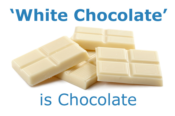 'White Chocolate' is Chocolate