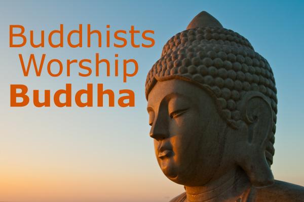 Buddhists Worship Buddha