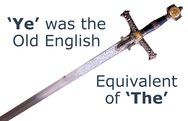 """""""Ye"""" was the Old-English Equivalent of """"The"""""""