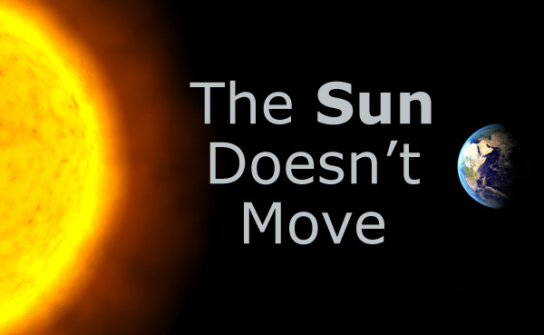 The Sun Doesn't Move